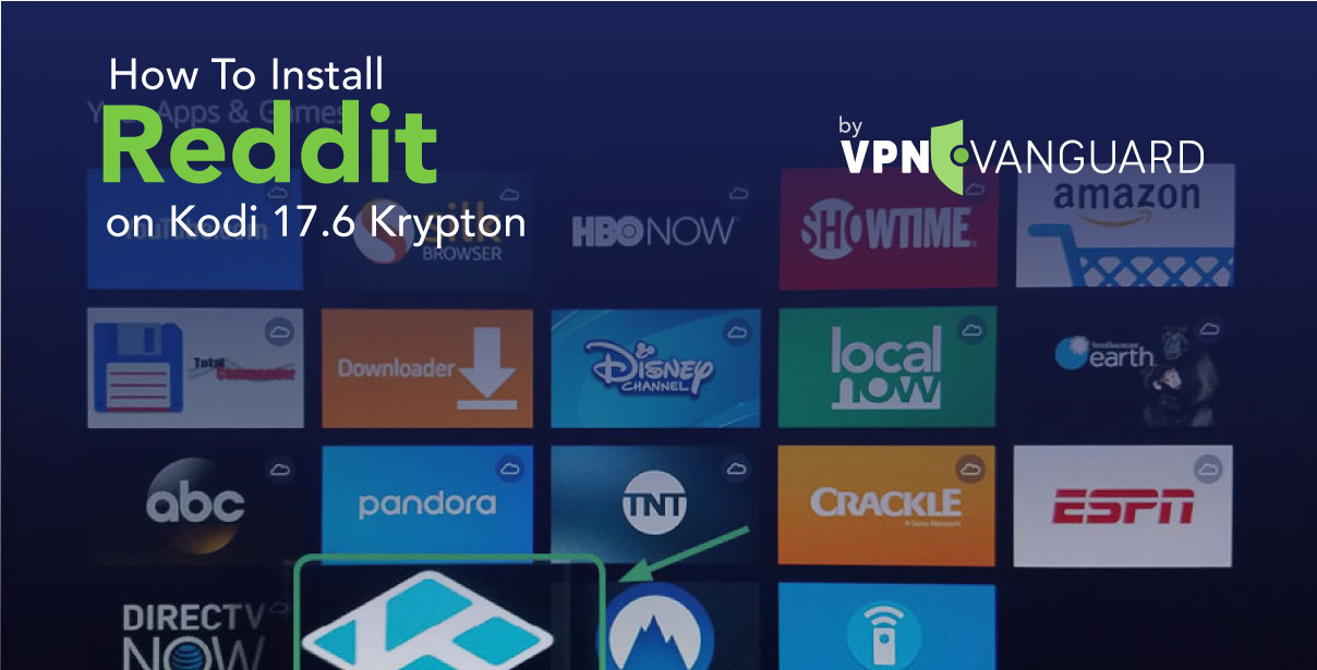 How To Install Reddit on Kodi 17.6 Krypton