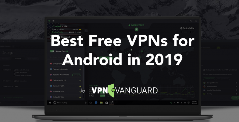 Best Free VPNs for Android in 2019