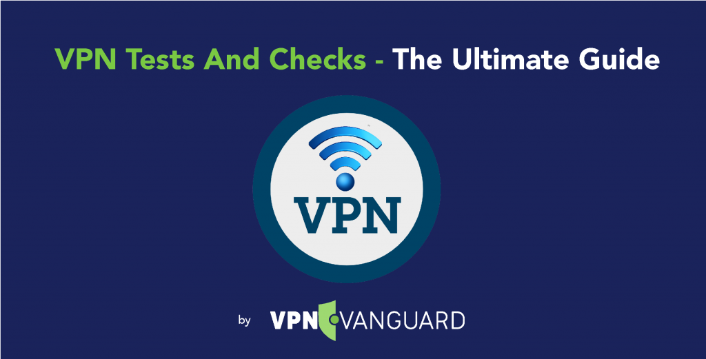 VPN Tests and Check